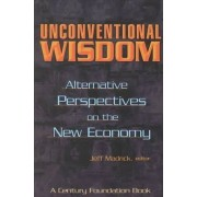 Unconventional Wisdom by Jeff Madrick