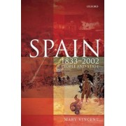 Spain, 1833-2002 by Mary Vincent