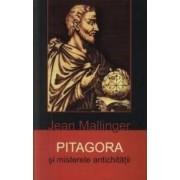 Pitagora si misterele antichitatii - Jean Mallinger
