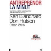 Antreprenor la minut - Ken Blanchard Don Hutson Ethan Willis