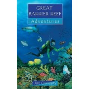 Great Barrier Reef Adventures by Jim Cromarty