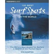100 Best Surf Spots in the World by Rod Sumpter