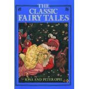 The Classic Fairy Tales by I.A. Opie