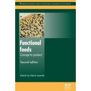 Functional Foods: Concept to Product