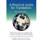 A Practical Guide for Translators by Geoffrey Samuelsson-Brown