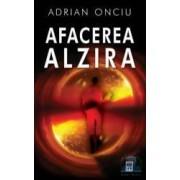 Afacerea alzita - Adrian Onciu