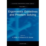 Ergonomics Guidelines and Problem Solving: Volume 1 by Anil Mital