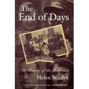 The End of Days by Helen Sendyk