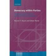 Democracy within Parties by Reuven Y. Hazan