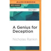 A Genius for Deception by Freelance Writer and Broadcaster Nicholas Rankin