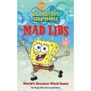 SpongeBob SquarePants Mad Libs by Roger Price