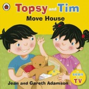 Topsy and Tim: Move House by Jean Adamson