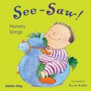See-Saw! Nursery Songs by Annie Kubler