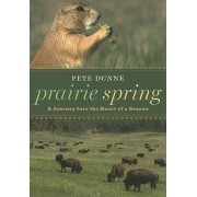 Prairie Spring by Pete Dunne