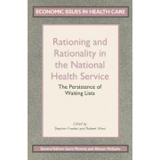 Rationing and Rationality in the National Health Service by Stephen Frankel