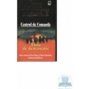 Centrul de comanda - Linia de demarcatie - Tom Clancy