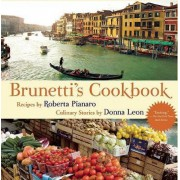 Brunetti's Cookbook by Roberta Pianaro