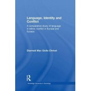 Language, Identity and Conflict by Diarmait Mac Giolla Chriost
