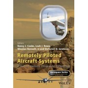 Remotely Piloted Aircraft Systems by Nancy J. Cooke