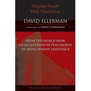 Helping People Help Themselves by David Ellerman