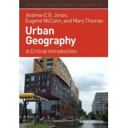 Urban Geography by Andrew E. G. Jonas
