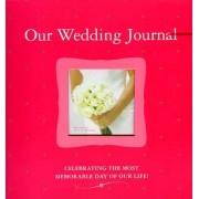 Our Wedding Journal by Alex A. Lluch