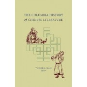 The Columbia History of Chinese Literature by Victor H. Mair