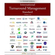 International Turnaround Management Standard by Dr Christoph Lymbersky Mba