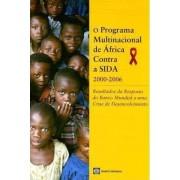 O Programa Multinacional de Africa Contra a Sida 2000-2006 by World Bank