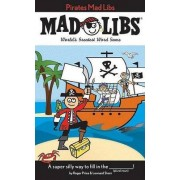 Pirates Mad Libs by Roger Price