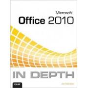 Microsoft Office 2010 in Depth by Joe Habraken