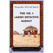 The No. 1 Ladies' Detective Agency by Professor of Medical Law Alexander McCall Smith