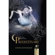 CASA NOPTII - PREDESTINARE . Vol 9