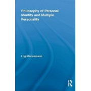 Philosophy of Personal Identity and Multiple Personality by Logi Gunnarsson