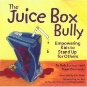 The Juice Box Bully by Bob Sornson