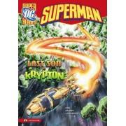 Superman: The Last Son of Krypton by Michael Dahl