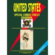 Us Special Combat Forces Handbook by Business Publications International Business Publications