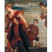Becoming Venetian by Blake De Maria