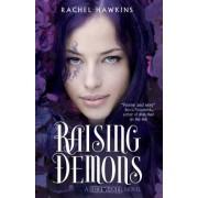 Hex Hall: Raising Demons by Rachel Hawkins