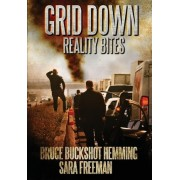 Grid Down Reality Bites by Bruce Buckshot Hemming
