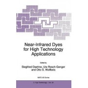 Near-infrared Dyes for High Technology Applications by Siegfried Daehne