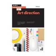Basics Advertising 02: Art Direction by Nik Mahon
