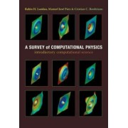 A Survey of Computational Physics by Rubin H. Landau