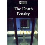 The Death Penalty by Lauri S Friedman