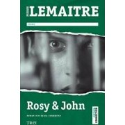 Rosy and John - Pierre Lemaitre