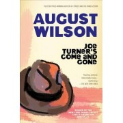 Joe Turner's Come and Gone by August Wilson