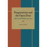 Progressivism and the Open Door by Jerry Israel