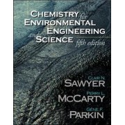Chemistry for Environmental Engineering and Science by Clair Nathan Sawyer