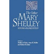 The Other Mary Shelley by Audrey A. Fisch