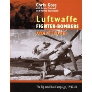 The Luftwaffe Fighter Bombers by Chris Goss